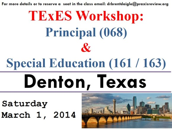 Denton, TX: Saturday, March 1, 2015 - TExES Workshop