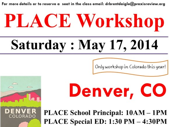 May 17 , 2014 - Denver, Colorado - PLACE Workshop