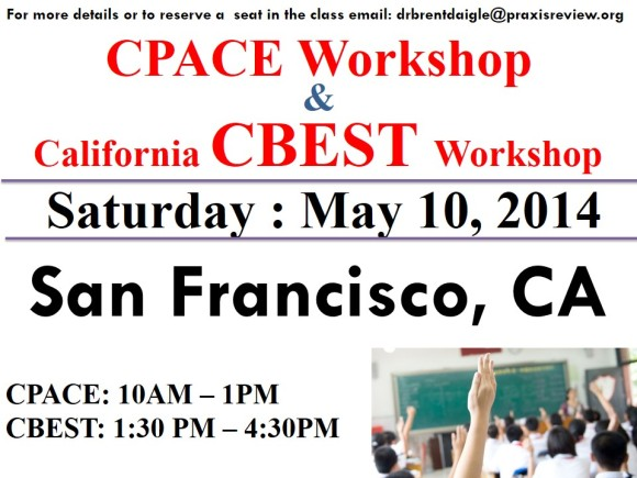 CPACE and CBEST Workshop - LOS ANGELES - Saturday May 10, 2014