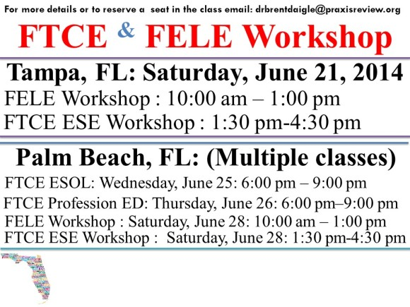 FELE & FTCE Summer Workshop Locations