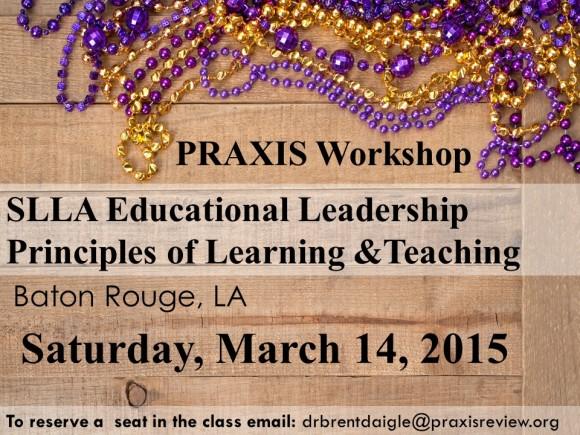 Baton Rouge Praxis Workshop