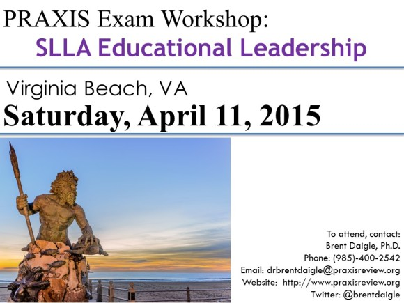 PRAXIS SLLA Workshop VA Beach